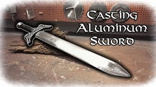 Casting Aluminum Sword From Aluminum Scrap