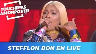 Stefflon Don - Hurtin' Me (Live @TPMP)