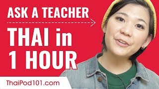 Learn Thai in 1 Hour - ALL of Your Absolute Beginner Questions Answered!