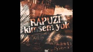 Rapuzi - KİMSEM YOK ( Official Audio ) 2014