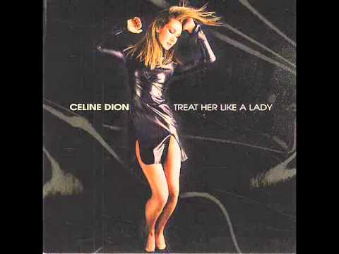 Celine Dion Feat. Diana King - Treat Her Like A Lady video