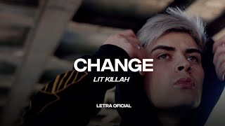 Lit Killah - Change     CantoYo