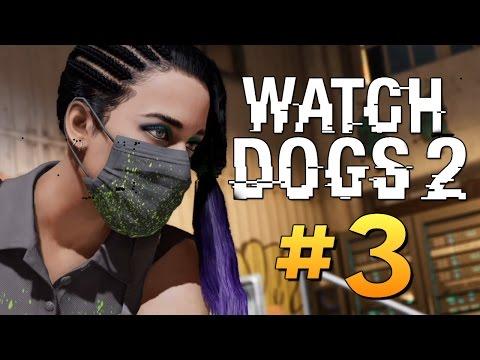 Watch Dogs 2 - СОБРАЛИ КИБЕРТАЧКУ #3