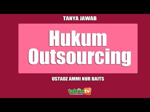 Hukum Outsourcing - Ustadz Ammi Nur Baits