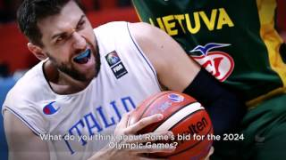 """Andrea Bargnani: """"Roma 2024 belongs to the new generations"""""""