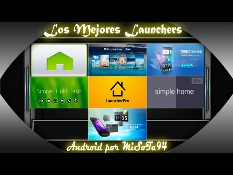 Los Mejores Launcher para Android + MX Home Launcher