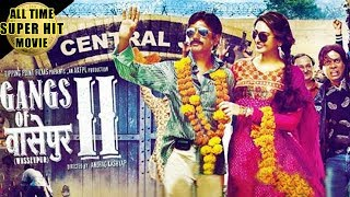 Latest Hindi Movies 2016 Gangs of Wasseypur 2 Hindi Full Movie Bollywood Full Movies