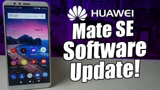 Huawei Mate SE August Software Update!