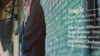 fragile by J.J.Milteau