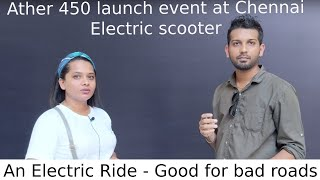 #Ather 450 #AtherEnergy #ElectricRide |Ather Chennai launch Event |Ather 450 electric scooter review