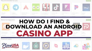 How To Download An Android Online Casino App? PlayUSA Q&A Tuesday