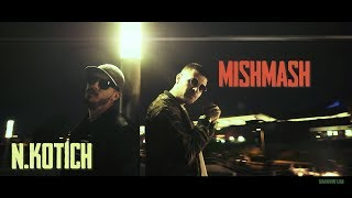 N.Kotich x MishMash - VISOKO (Official Video)