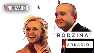 Arkadio - Rodzina (prod. Afu) || VIDEO HD || #NIERZADKO 03