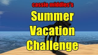 SL Short: Cassie Middles Summer Vacation Challenge
