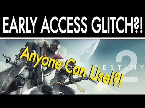 Destiny 2 Intel - Early Access Glitch!! Anyone Can Use, Play Destiny 2 Before Midnight Release!!