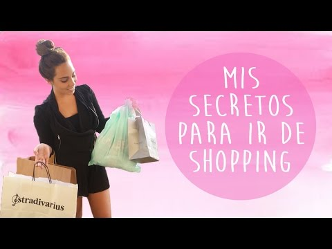 Mis secretos para ir de SHOPPING | What The Chic