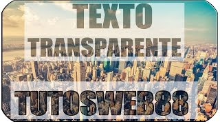 Efecto Texto transparente Photoshop Tutorial