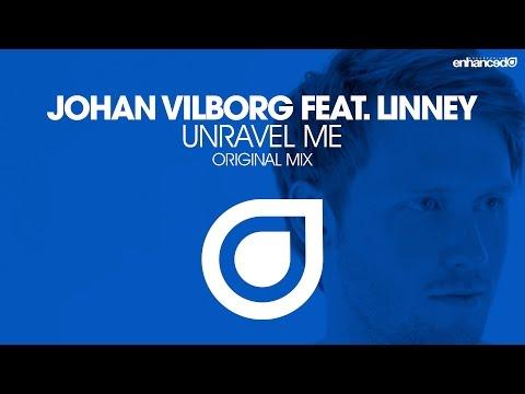 Unravel Me (Original Mix) - Johan Vilborg feat. Linney