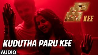 Kudutha Paru Kee Full Song    Kee Tamil Songs    Jiiva,Nikki,Anaika,Rj Balaji, Syd Ibu
