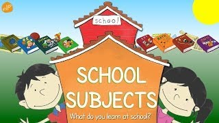 School Subjects | What Do You Learn At School? | Vocabulary Phonics Of ELF Learning