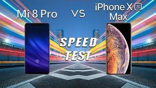 Xiaomi Mi 8 Pro vs iPhone XS Max: Speed Test