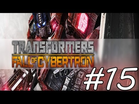 Transformers Fall of Cybertron: Gameplay Walkthrough - Episode 15 - The Final Countdown 1/2