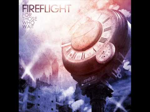 Fireflight - All I Need To Be