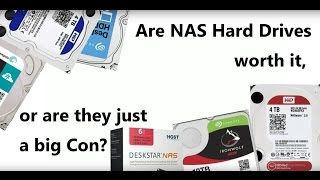 Are NAS Hard Drives worth it, or are they a big Con? - Featuring WD Red and Seagate Ironwolf