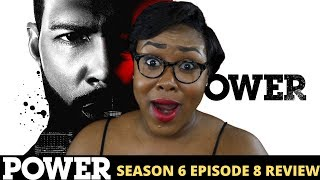 Power Season 6 Episode 8 Review