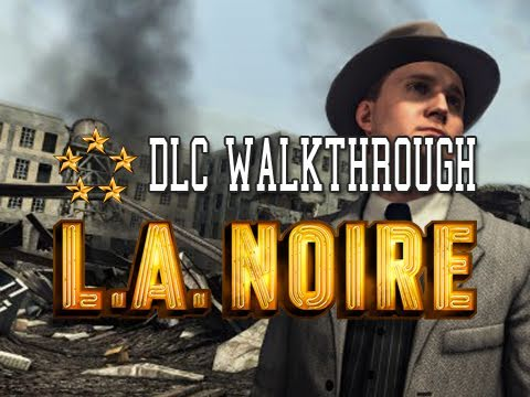 LA Noire: Nicholson Electroplating 5 STAR 100% Walkthrough DLC Case Part 1 [The Arson Cases]
