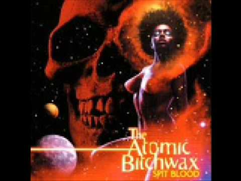 Atomic Bitchwax - Dirty Deeds Done Dirt Cheap