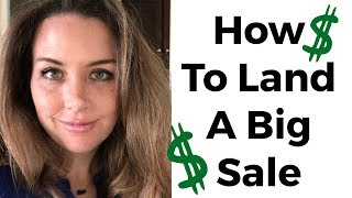 7 Figure SALES tip - what you MUST do to land more sales!