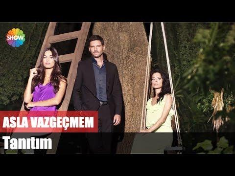 Asla Vazgeçmem Yeni Bölüm | Her Perşembe 20:00'de Show TV'de!