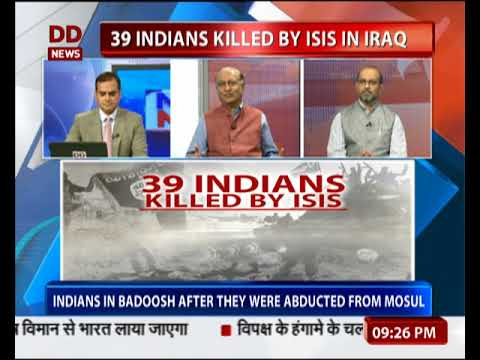 BIG QUESTION: Why Politics Is Taking Precedence Over Killing Of 39 Indians In Iraq?