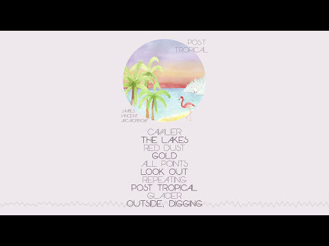 James Vincent McMorrow - Post Tropical (Full Album Stream)