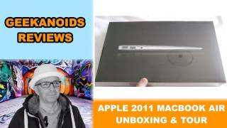 Apple MacBook Air 2011 11-inch Core i5 Unboxing & Tour