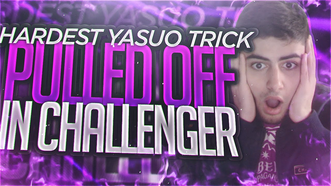 Yassuo | HARDEST YASUO TRICK PULLED OFF IN CHALLENGER!!!