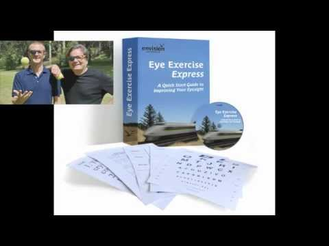 Eye Exercise Express - A Quick Start Guide to Improving Your Eyesight PT 3