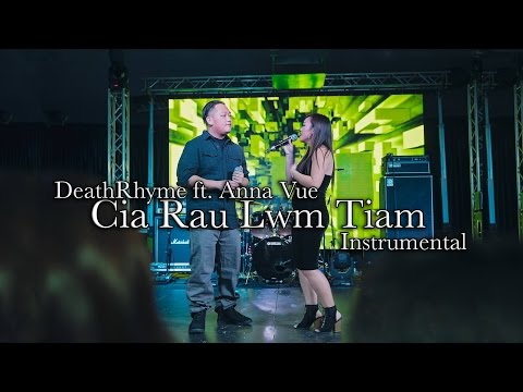 Cia rau lwm tiam DeathRhyme ft. Anna Vue (Instrumental)