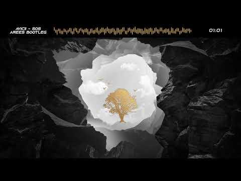 Avicii - SOS (AREES Bootleg)