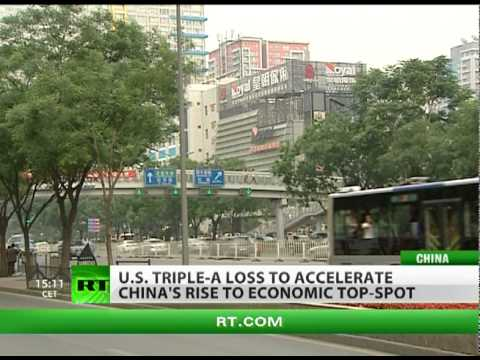 US AAA loss to accelerate China economic domination