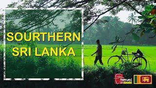 Travel With Chatura | SOURTHERN SRI LANKA