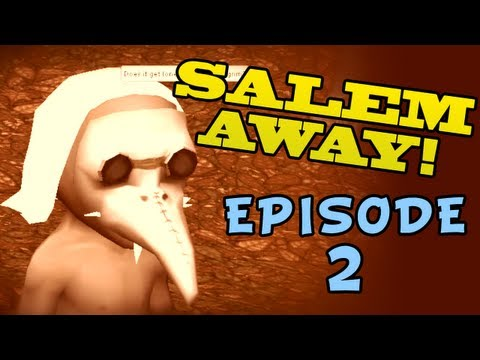 Salem: the Crafting MMO, Salem Away with Tarp Marpton, Episode II, Attack of the Chiefs