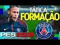 [DICAS] PES 2018 - A MELHOR TÁTICA E FORMAÇÃO / TACTICS AND TRAINING / Paris Saint-Germain - PS4 HD