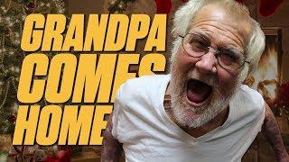 GRANDPA COMES HOME!