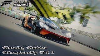 Forza Horizon 3 - Burning Rubber Chamionship Pt. 1