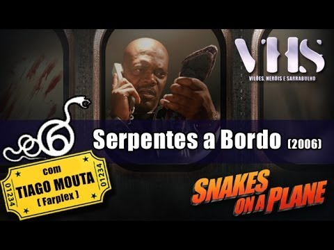 Review - Snakes on a Plane (2006) // VHS