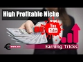 Best Profitable Niches On Youtube 2017 - How To Earn Money From Youtube - Lesson No. 1