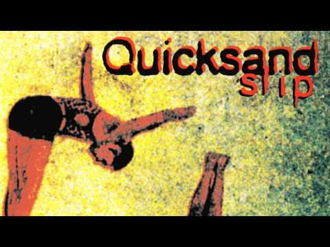 Quicksand - Unfulfilled