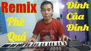 LK Remix Bolero Nhạc Trữ Tình, Organ Chơi Sống Trực Tiếp